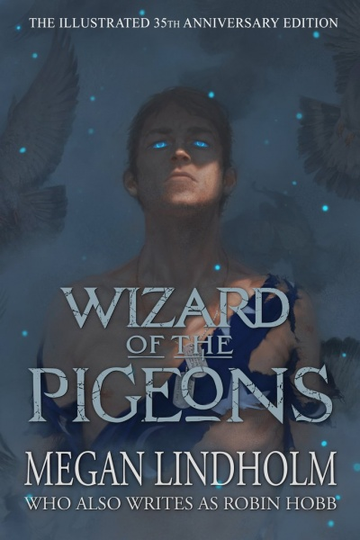 Cover of the illustrated 35th anniversary edition of Wizard of the Pigeons by Megan Lindholm